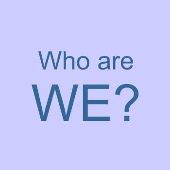 Welcome! - Who Are We?
